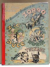 ZORRO Album n°7 - n°153 à 169 - 1949. Couverture insolée