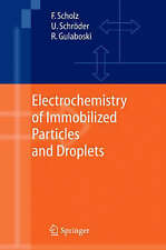 NEW Electrochemistry of Immobilized Particles and Droplets by Fritz Scholz