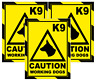 3 x CAUTION WORKING DOGS SIGNS, MULTI OPTIONS, STICKER / MAGNET / BOARD  (t25)