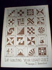 Lap Quilting Your Legacy Quilt Bonesteel (SC, 1987)