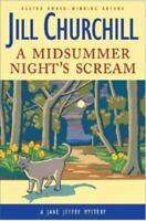 A Midsummer Night's Scream [Jane Jeffry Mysteries, No. 15] by Churchill, Jill ,