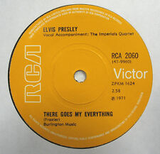 Elvis Presley ~ There Goes My Everything / I really Don't Want To Know 45-NEW