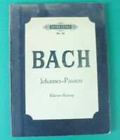 Bach Johannes Passion Klavier Auszug Edition Peters No.39 Notenbuch B-16894