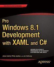 Pro Windows 8. 1 Development with XAML and C# by Jesse Liberty, Jon Galloway...