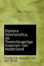 Diptera Neerlandica, de Tweevleugelige Insecten Van Nederland: By Frederick M...