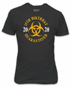 15th Birthday Quarantined Symbol T-Shirt - Lockdown 2020 Stuck at Home Gift