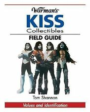 Warman's Kiss Collectibles Field Guide: Values And Identification, Tom Shannon