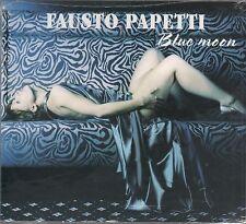 FAUSTO PAPETTI BLUE MOON  CD F.C. SIGILLATO!!