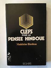 CLEFS POUR LA PENSEE HINDOUE 1972 MADELEINE BIARDEAU HINDOUISME