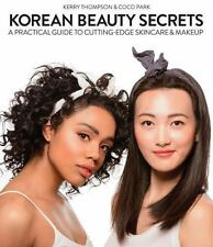 Korean Beauty Secrets : From Dewey Skin to Beauty Marks, Your How-To Guide...