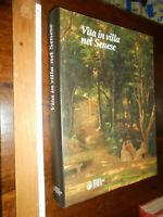 LIBRO: geografia AA.VV 2000 MONTE DEI PASCHI Vita In Villa Nel Senese