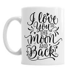 I Love You To The Moon And Back Valentine's Day Ceramic Love Coffee Novelty Mug