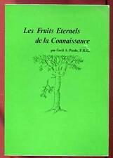 C. A. POOLE, F.R.C: LES ETERNELS DE LA CONNAISSANCE. ED  ROSICRUCIENNES. 1976.