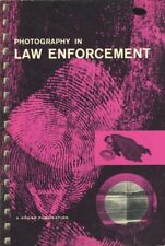 Photography In Law Enforcement 1959 First Edition Kodak Publication