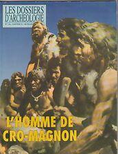 Les dossiers d'archéologie N°156 janvier 1991  L'homme de Cro-Magnon