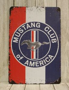 Ford Mustang Club of America Tin Sign Poster Vintage Rustic Look Man Cave Garage