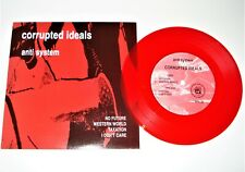 """Corrupted Ideals anti system - No future / Western World / Taxat 7"""" Red Vinyl PS"""