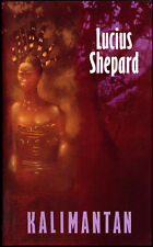 Lucius Shepard / KALIMANTAN First Edition 1990