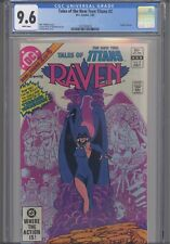 Tales of the Teen Titans #2 CGC 9.6 Origin of Raven Perez Cover Wolfman Story