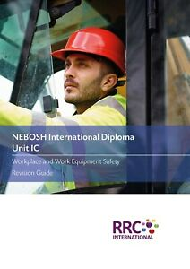 RRC Revision Guide: NEBOSH International Diploma: Unit IC
