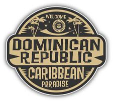 "Dominican Republic Travel Car Bumper Sticker Decal 5"" x 5"""