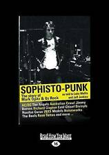 NEW Sophisto-Punk: The Story of Mark Opitz and Oz Rock Book Paperback