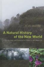 A Natural History of the New World: The Ecology and Evolution of Plants in th...