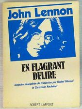 John Lennon En flagrant délire Robert Laffont