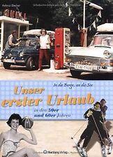 Unser erster Urlaub in den 50er und 60er Jahren von Blec... | Buch | Zustand gut