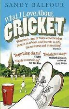 What I Love About Cricket, Sandy Balfour, Book, New