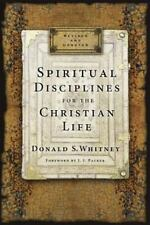 Spiritual Disciplines for the Christian Life by Donald S. Whitney (2014,...