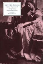 Literary Texts: Love in Excess : Or, the Fatal Enquiry by Eliza Haywood...