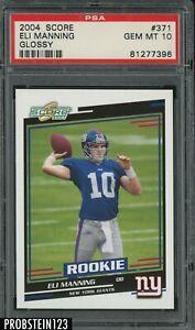 2004 Score Glossy #371 Eli Manning New York Giants RC Rookie PSA 10 GEM MINT