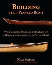 Building Strip-Planked Boats: With Complete Plans and Instructions for a Dinghy,