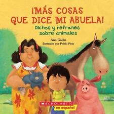 MßS COSAS QUE DICE MI ABUELA! / MORE THINGS TOLD BY MY GRANDMOTHER! - GALAN, ANA