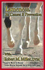 LAMENESS:  Its Causes & Prevention - Robert M. Miller, DVM // NEW: Lower price!