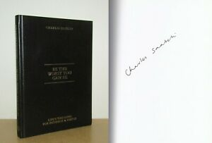 Charles Saatchi - Be The Worst You Can Be - Signed - 1st (2012 First Edition)