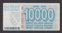 BOSNIA  10000 Dinara 1993  VF  P28a  Siege of SARAJEVO  Serial No 1505199 AG