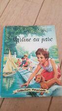 Livre Martine édition originale de 1967 : Martine au parc