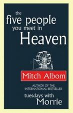 The Five People You Meet In Heaven by Albom, Mitch Paperback Book The Cheap Fast