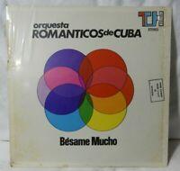 """ORQUESTA ROMANTICOS DE CUBA """"Besame Mucho"""" (TH/1005/VENEZUELA) EX/EX!!"""