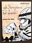 Fumetti - Corto Maltese - Brise de mer - Gli scorpioni del deserto - 1^ ed. 1994