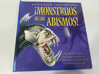 ¡ MONSTRUOS DE LOS ABISMOS ! NATURALEZA TRIDIMENSIONAL MACMILLAN LIBRO INFANTIL