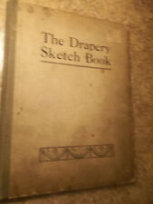The Drapery Sketch Book by T. A. Cawthra 1914 Hardcover