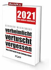 verheimlicht - vertuscht - vergessen 2021 Gerhard Wisnewski, Das andere Jahrbuch