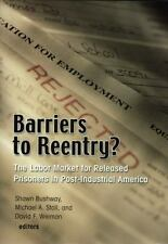Barriers to Reentry? The Labor Market for Released Prisoners in-ExLibrary