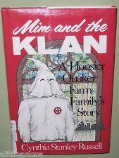 MIM AND THE KLAN Cynthia Russell 1999 Book HOOSIER Quaker KU KLUX KLAN Indiana
