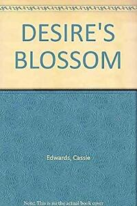 DESIRE'S BLOSSOM Cassie Edwards