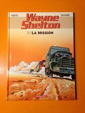 VAN HAMME/DENAYER : WAYNE SHELTON T1 : LA MISSION!