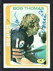 Bob Thomas #179 signed autograph auto 1978 Topps Football Trading Card